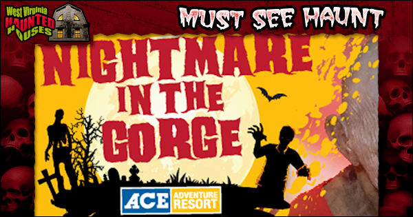 Nightmare in the Gorge - Minden, WV