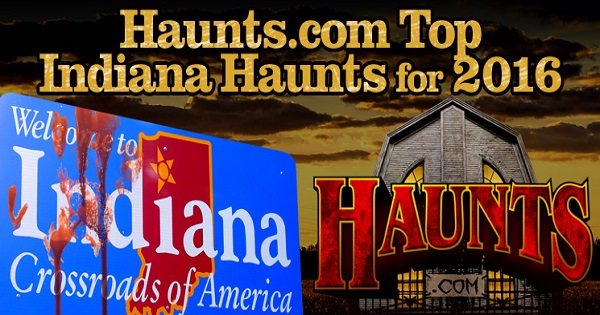2016 top haunted houses attractions for indiana hauntscom - Indiana Halloween Attractions